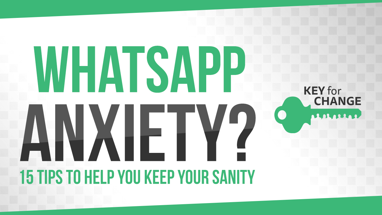 WhatsApp Anxiety