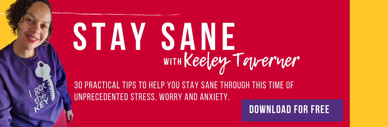 Stay Sane with Keeley